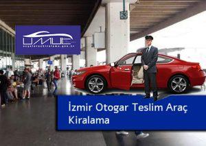 İzmir otogar teslim araç kiralama