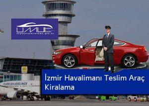 İzmir Haavalimanı Teslim Araç Kiralama